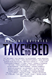 Take Me To Bed: Bedtime Quickies Collection