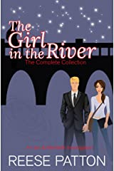 The Girl in the River: The Complete Collection (An Ian & Merideth Investigation) Kindle Edition