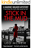 Stick in the Mud: A riveting murder mystery (Marnie Walker Mysteries Book 9)