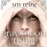 Gray Moon Rising: Seasons of the Moon, 4