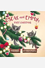 Oscar and Emmy's First Christmas Kindle Edition