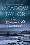 The Billionaire's Secrets: A Novel