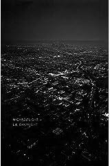 Michael Light: LA Day/LA Night Hardcover