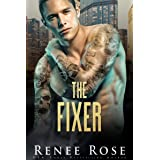 The Fixer: A Dark Bratva Billionaire Romance (Chicago Bratva Book 2)