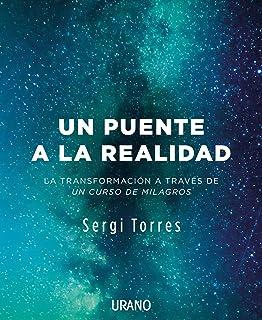 Un puente a la realidad (Spanish Edition)