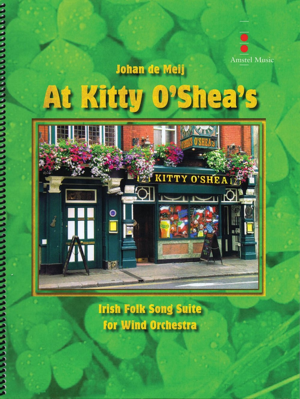 Read Online Amstel Music At Kitty O'Shea's Concert Band Level 4 Composed by Johan de Meij pdf