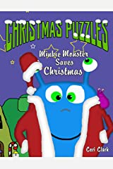 Christmas Puzzles: Minkie Monster Saves Christmas (Preschool Puzzlers Book 4) Kindle Edition