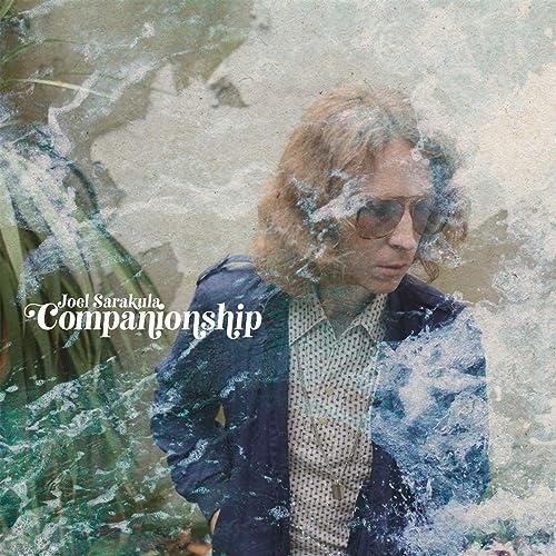 Joel Sarakula – Companionship