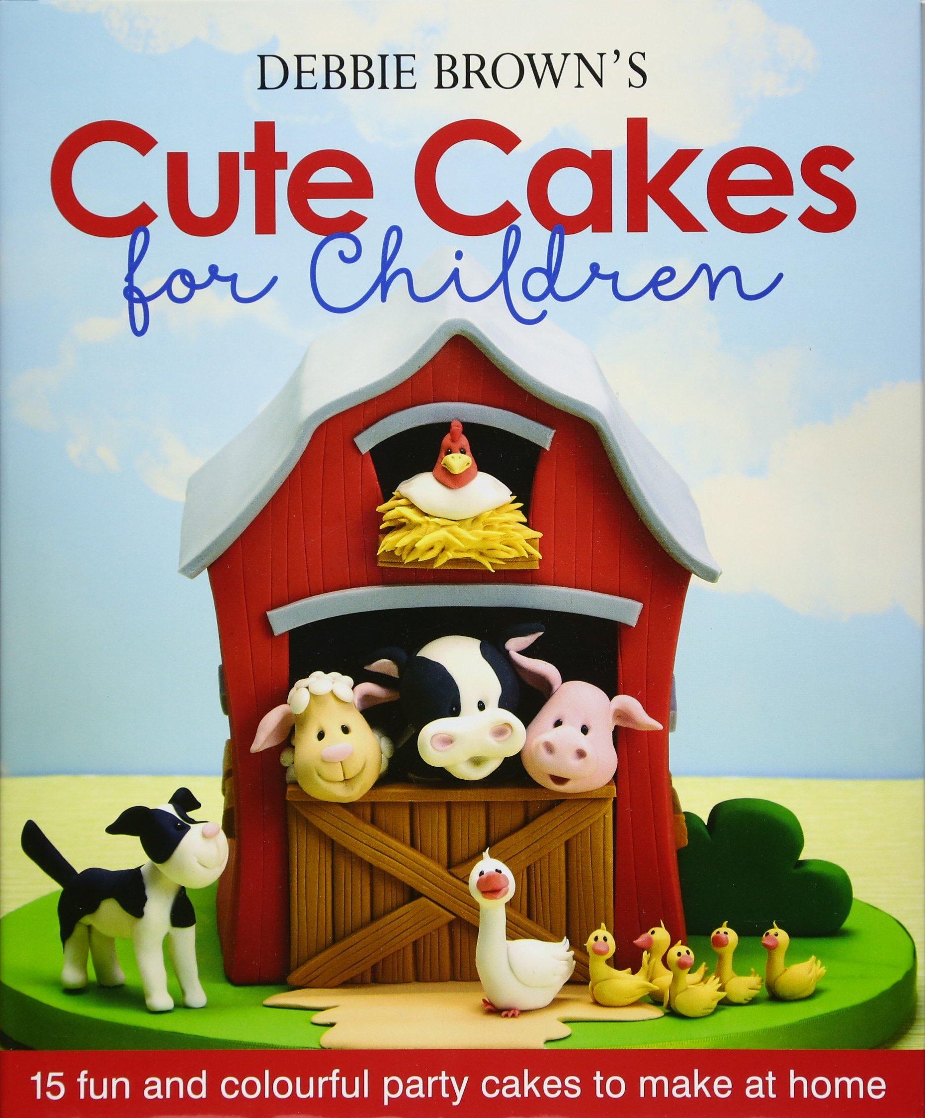Debbie Brown Cartoon Cakes Book