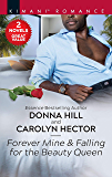 Forever Mine & Falling for the Beauty Queen (The Grants of DC Book 2)