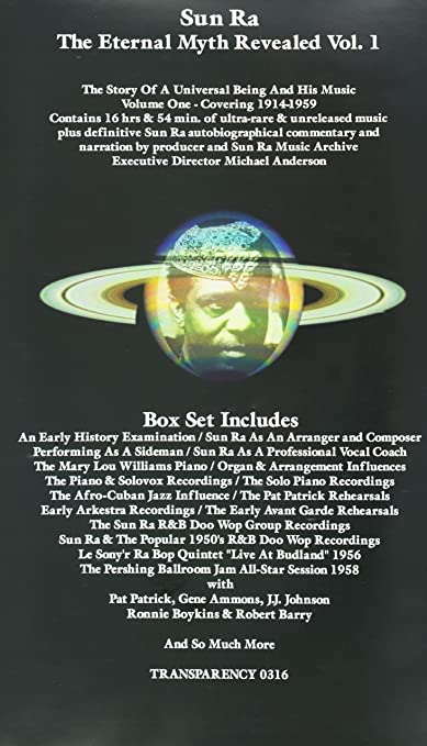 Sun Ra The Eternal Myth Revealed Volume One Covering 1914 1959