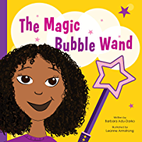 The Magic Bubble Wand (English Edition)
