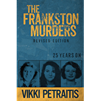 The Frankston Murders: 25 Years On