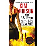 The Witch with No Name (Hollows, 13)