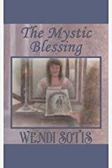 The Mystic Blessing: An Austen-Inspired Regency Romance (The Gypsy Blessing Book 1) Kindle Edition