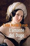 L'amante del Doge (Bestseller Vol. 175)