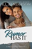Rumor Has It (Dirty Love #1)