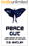 Peace Out (The Futures Trilogy Book 1)