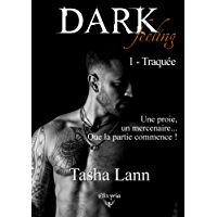 Dark feeling: 1 - Traquée (Elixir of Love)