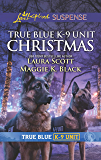 True Blue K-9 Unit Christmas/Holiday Emergency/Crime Scene Chr
