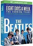 The Beatles: Eight Days a Week - The Touring Years  (Edición Especial Deluxe: 2 DVD + Libreto 64 pág.)