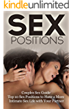 Sex Positions: Intimacy Marriage Kama Sutra Tantric Sex (Sexual Positions Sex Pictures Self Help Book 1)