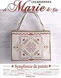 Les broderies de Marie & Cie : Symphonie de points