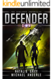 Defender (The Vigilante Chronicles Book 6)