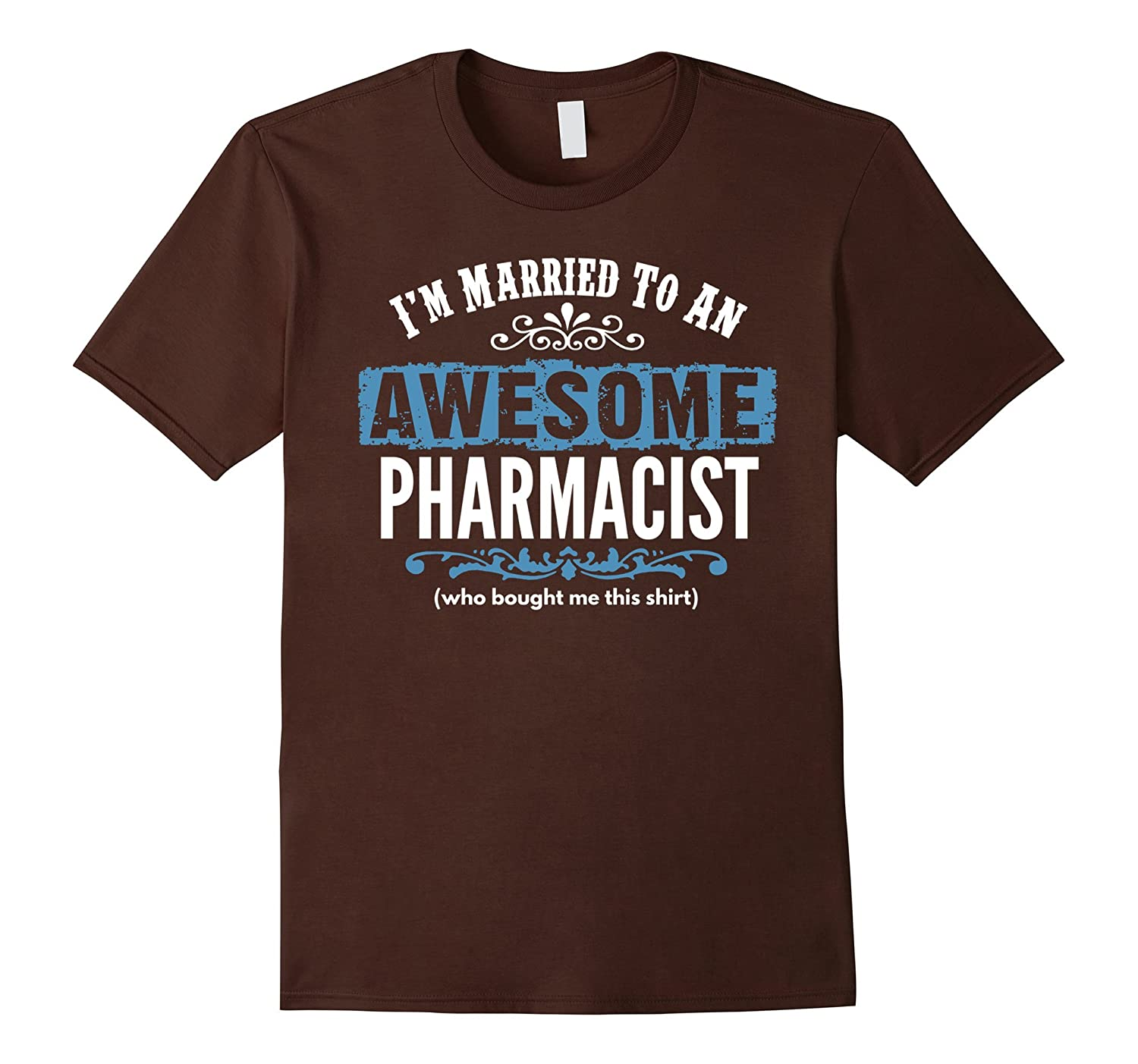 Married to Awesome Pharmacist Funny Wife Husband Gift-TD