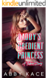 Daddy's Obedient Princess: A Taboo Story (Dark Submission Book 3)