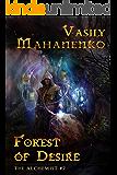 Forest of Desire (The Alchemist Book #2): LitRPG Series