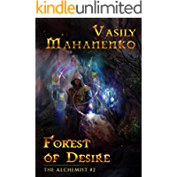 Forest of Desire (The Alchemist Book #2): LitRPG Series book cover
