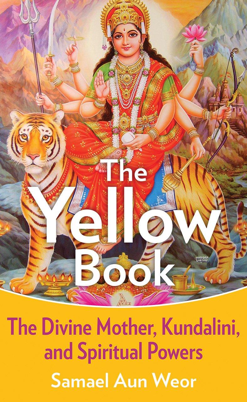 The Yellow Book: The Divine Mother, Kundalini, and Spiritual Powers pdf epub