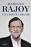 Una España mejor (Spanish Edition)