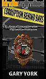CORRUPTION BEHIND BARS