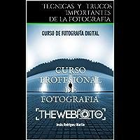 Tecnicas y trucos Importantes de la Fotografia: thewebfoto (1)