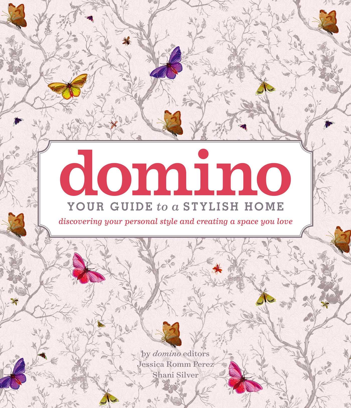 Domino: Your Guide To A Stylish Home (DOMINO Books): Editors Of Domino:  9781501151873: Amazon.com: Books