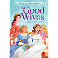 Good Wives (The Little Women Collection Book 2)