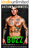 Buzz: A Curvy Girl MC Romance (Savage Saints MC Book 12)