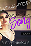 Savannah's Song: A Rockstar Romance (South of Forever Book 2)