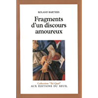 Fragments d'un discours amoureux (Tel Quel)