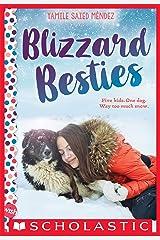 Blizzard Besties: A Wish Novel Kindle Edition