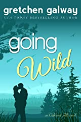 Going Wild (Oakland Hills Book 6) Kindle Edition
