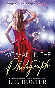 Woman in the Photograph: Chloe's Story (Written in the Stars Book 1)