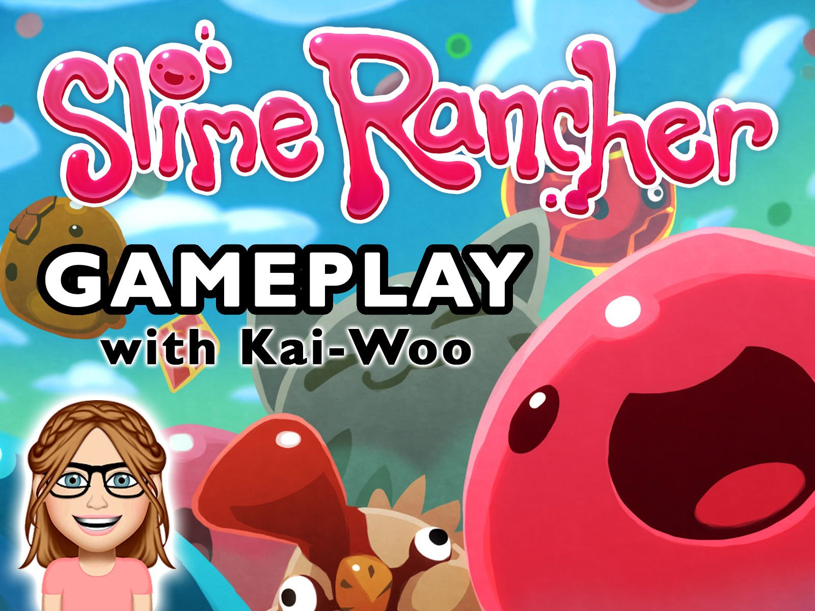 Amazon com: Watch Clip: Slime Ranchers Gameplay with Kai-Woo