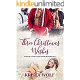 Three Christmas Wishes: A Holiday Reverse Harem Romance