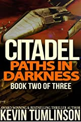 Paths in Darkness (Citadel Book 2) Kindle Edition