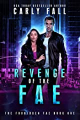 Revenge of the Fae (The Forbidden Fae Series Book 1) Kindle Edition