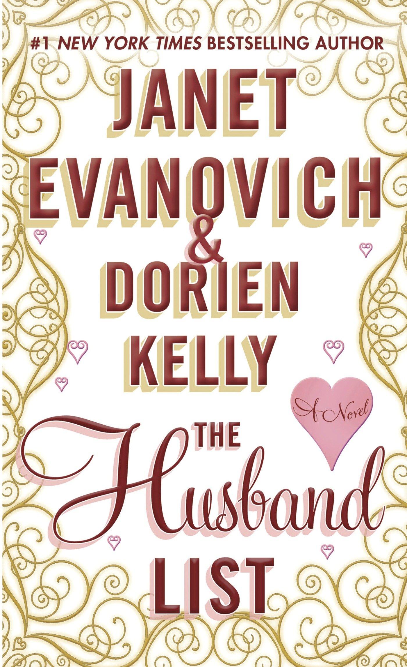 The Husband List: A Novel: Janet Evanovich, Dorien Kelly: 9780312651343:  Amazon: Books