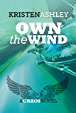 Own the Wind (The Chaos Series Book 1)